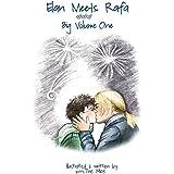 Elan Meets Rafa: Big Volume One (Volume 1)