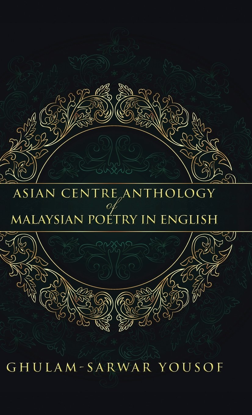 Download Asian Centre Anthology of Malaysian Poetry in English pdf epub