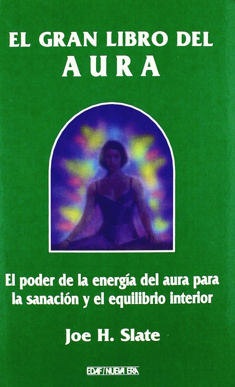 El Gran Libro del Aura: El Poder de la Energia del Aura para ...