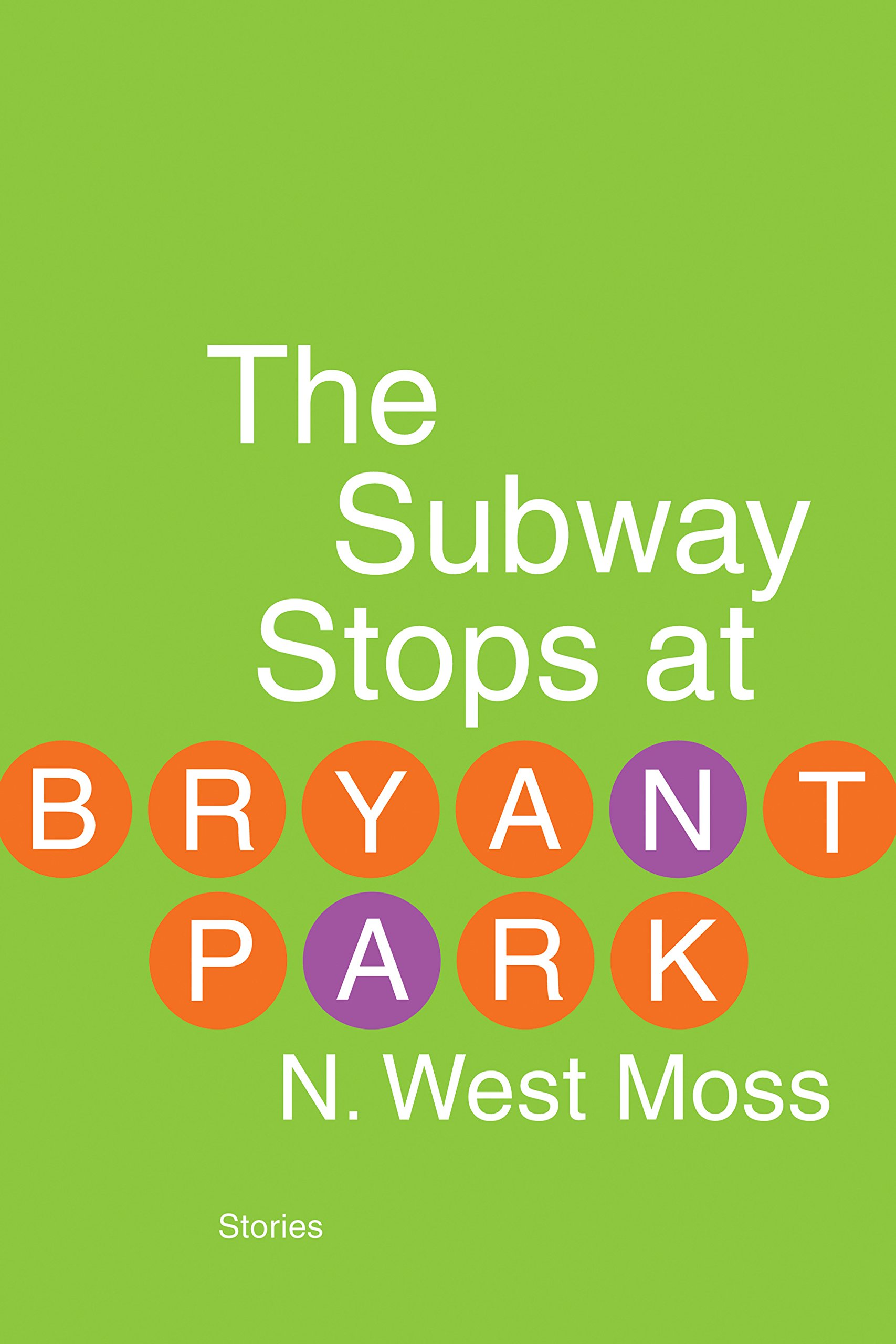 amazon com the subway stops at bryant park 9781935248910 n
