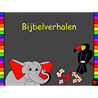 Bijbelverhalen: Dutch Bible Stories (Bible for Children Everywhere)