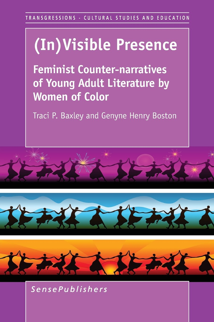 Read Online (In)Visible Presence: Feminist Counter-Narratives of Young Adult Literature by Women of Color (Transgressions: Cultural Studies and Education) pdf