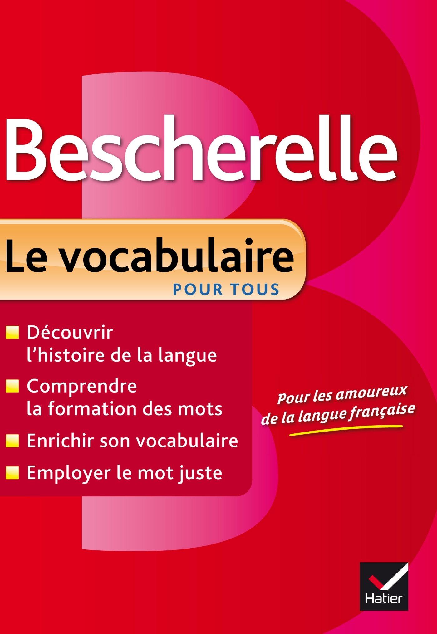 Amazon Fr Bescherelle Le Vocabulaire Pour Tous Ouvrage De