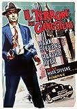 Il Terrore Dei Gangster [Italia] [DVD]