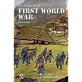 The Origins of the First World War (Origins Of Modern Wars)