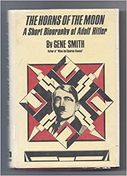 a short biography of adolf hitler Hitler was influenced by a german racist party called vienna he then the horns of the moon was a book about adolf hitlers life from being born, to dying he was born in austria, inside of an inn.