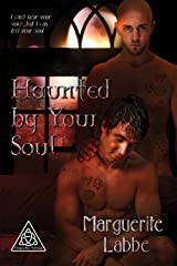 Haunted by Your Soul (Triquetra Trilogy Book 2) Kindle Edition