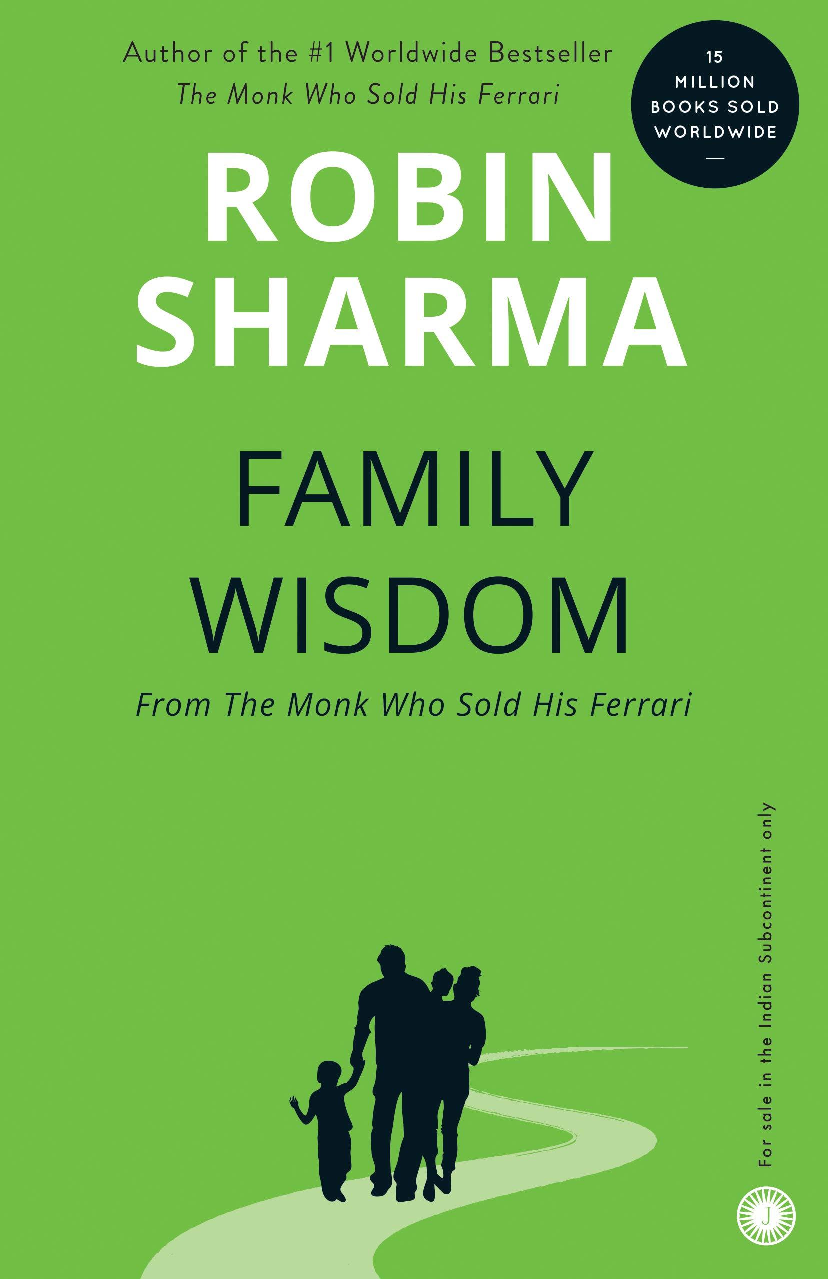 Family Wisdom From The Monk Who Sold His Ferrari Nurturing The Leader Within Your Child Amazon De Sharma Robin Fremdsprachige Bücher