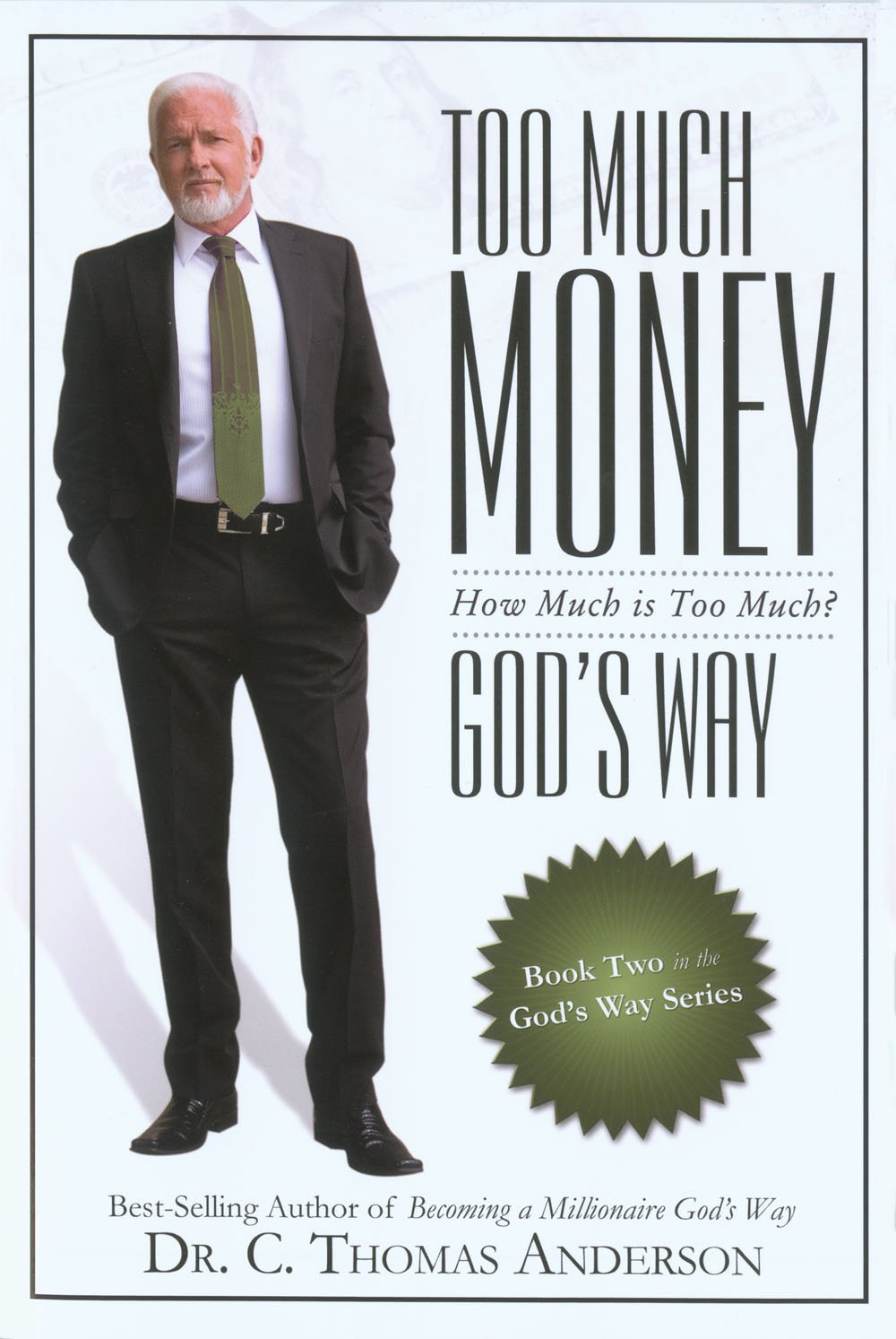 too much money god s way how much is too much c thomas too much money god s way how much is too much c thomas anderson amazon com books