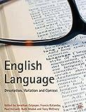 English Language: Description, Variation and Context