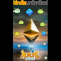 Ebook Axie Infinity Guia completo: Tudo Sobre o jogo que está movimentando a economia mundial