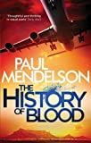 The History of Blood (Col Vaughn de Vries)