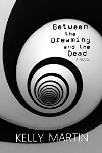 Between the Dreaming and the Dead