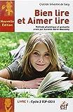 Bien lire et aimer lire : Livre 1, Cycle 2 (CP-CE1)