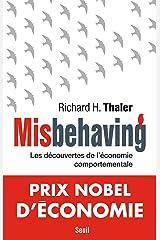 Misbehaving - Les découvertes de l'économie comportementale (Economie humaine) (French Edition) Kindle Edition
