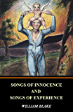 Songs of Innocence and Songs of Experience (Illustrated) (English Edition)