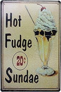 ARTCLUB Hot Fudge Sundae Retro Metal Tin Sign, Antique Plaque Poster Kitchen Home Wall Decor