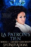 Jackie's Journey: La Patron's Den