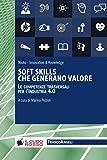 Soft skills che generano valore. Le competenze traversali per l'industria 4.0