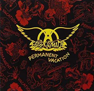 Aerosmith / Permanent Vacation