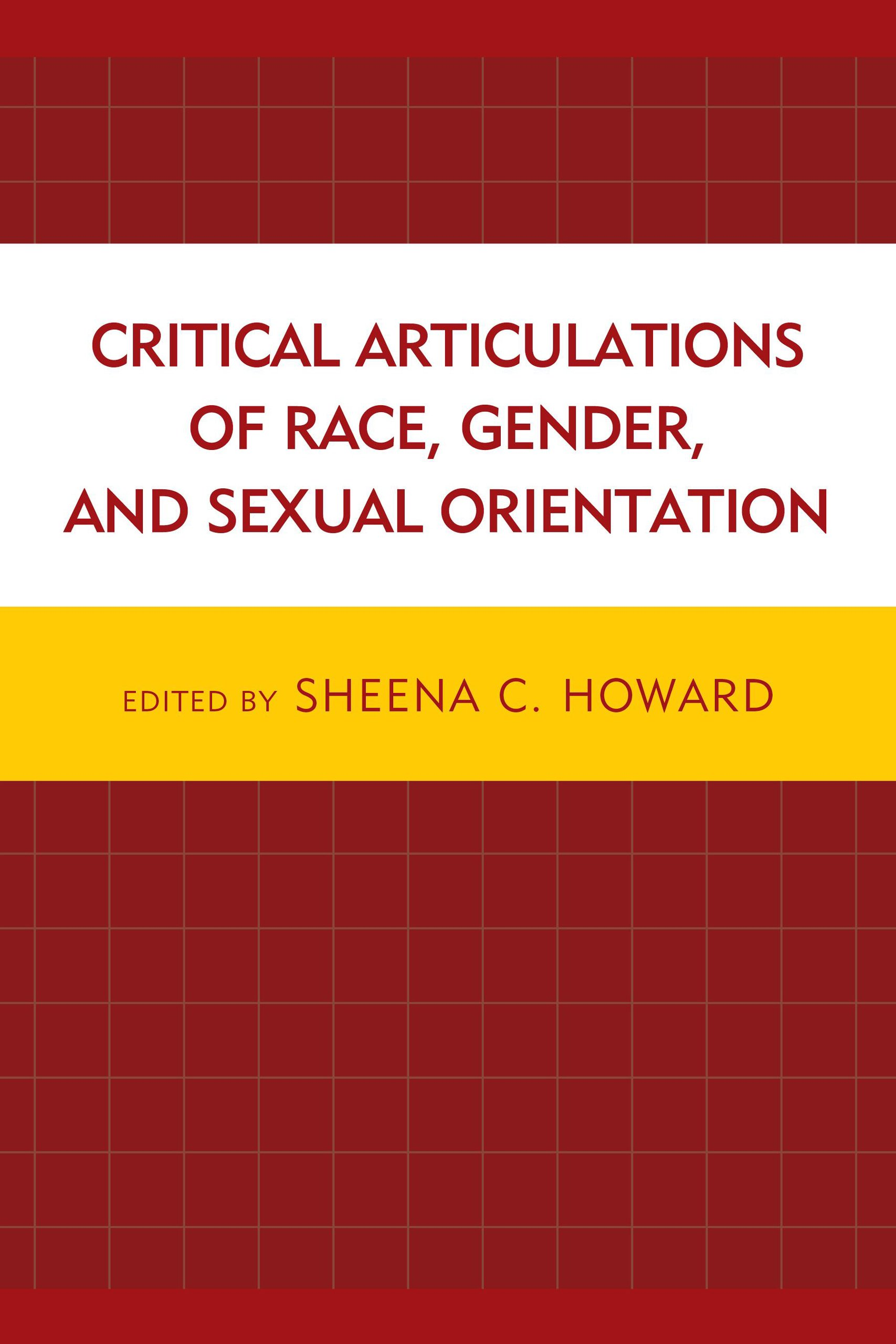 Critical Articulations of Race, Gender, and Sexual Orientation by Lexington Books