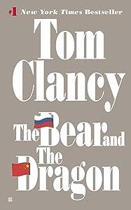The Bear and the Dragon (A Jack Ryan Novel Book 8)