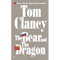 The Bear and the Dragon (A Jack Ryan Novel Book 8) (English Edition)