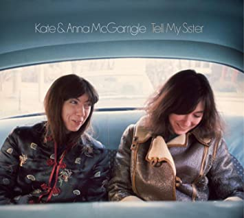Kate anna mcgarrigle tell my sister