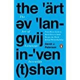 The Art of Language Invention: From Horse-Lords to Dark Elves to Sand Worms, the Words Behind World-Building (PENGUIN US)