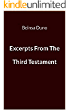 EXCERPTS FROM THE THIRD TESTAMENT