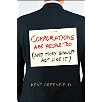 Corporations Are People Too – (And They Should Act Like It)