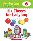 Number Tales: Six Cheers for Ladybug