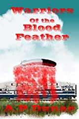 Warriors of the Blood Feather Paperback