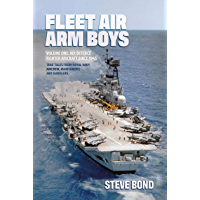 Fleet Air Arm Boys: Volume One: Air Defence Fighter Aircraft since 1945