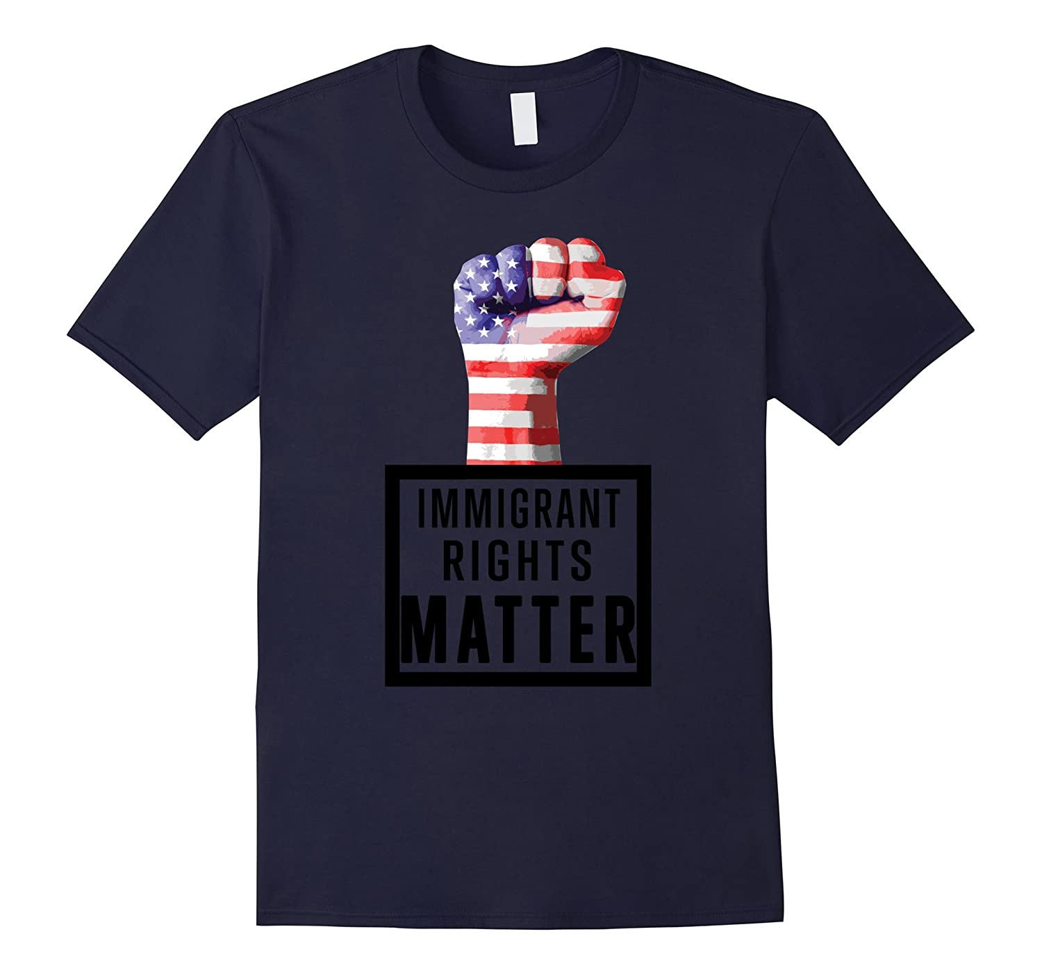 Immigrant Lives Matter 2017 T Shirt-TH