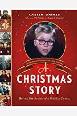 A Christmas Story: Behind the Scenes of a Holiday Classic (English Edition) eBook Kindle