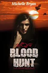 Blood Hunt: A New Bloods Prequel Short Story Kindle Edition
