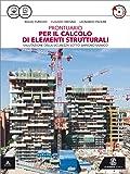 Prontuario per il calcolo degli elementi strutturali. Per gli Ist. tecnici per geometri. Con CD-ROM. Con e-book. Con espansione online