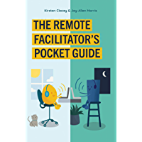 The Remote Facilitator's Pocket Guide