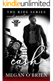 Cash (The Ride Series Second Generation Book 3)