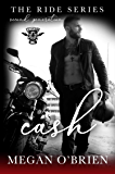 Cash (The Ride Series Second Generation Book 3) (English Edition)