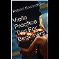 Violin Practice Tips For Beginners