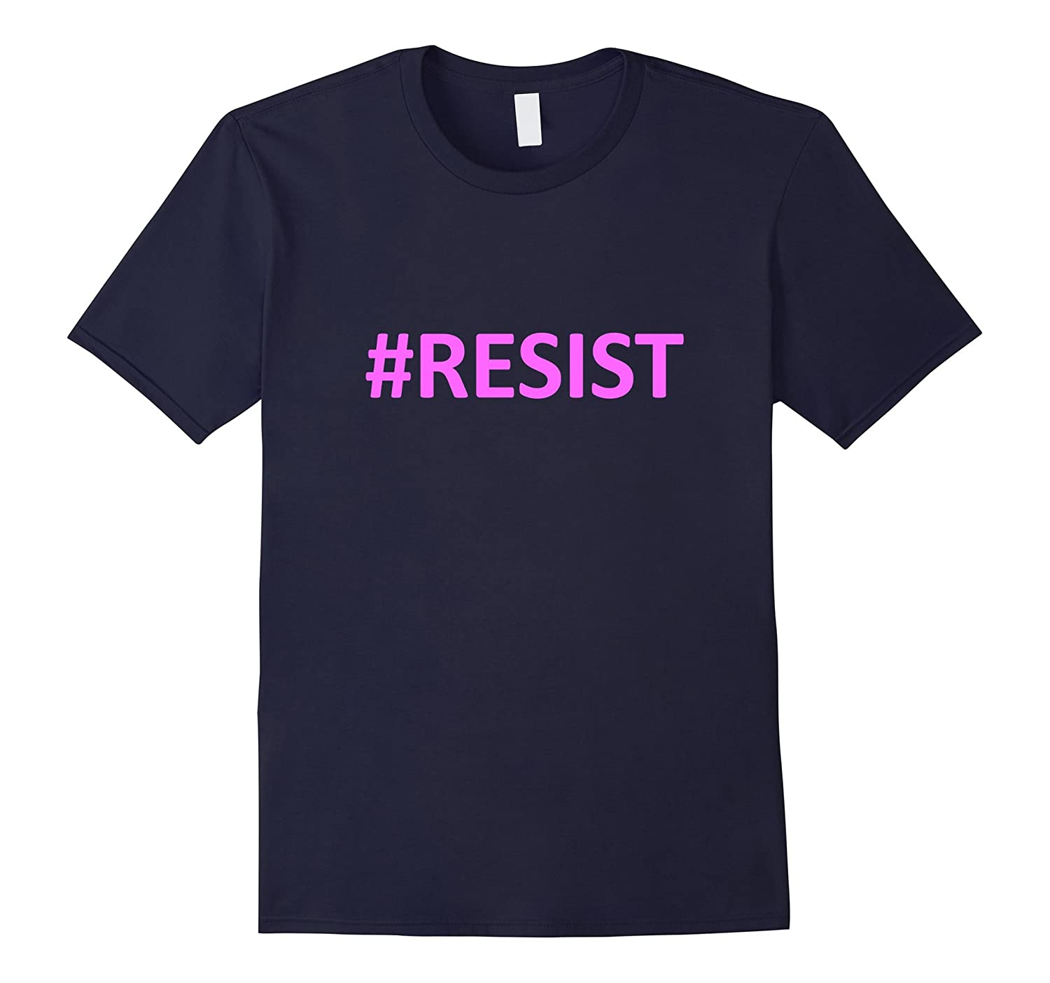 #RESIST Pink for Women's Rights Anti-Trump Resist T-Shirt-TH