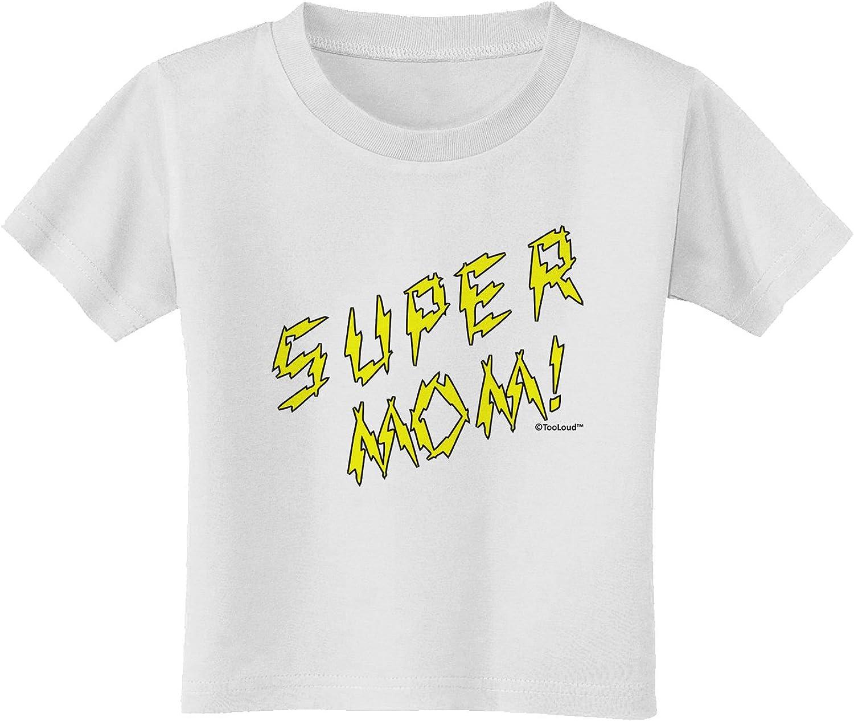 TooLoud Super Mom Lightening Bolt Design Infant T-Shirt
