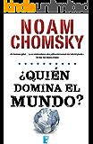 ¿Quién domina el mundo? (Spanish Edition)