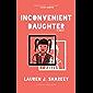 Inconvenient Daughter: A Novel (English Edition)