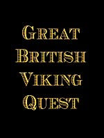 Great British Viking Quest: Episode 1: Journey to the Mainland
