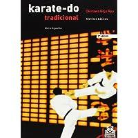 KARATE-DO TRADICIONAL. Técnicas Básicas (Spanish Edition)
