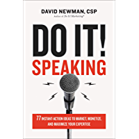 Do It! Speaking: 77 Instant-Action Ideas to Market, Monetize, and Maximize Your Expertise (English Edition)