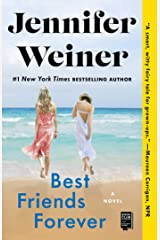 Best Friends Forever: A Novel Kindle Edition